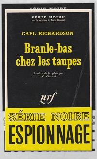 RICHARDSON Carl – Branle-bas chez les taupes - Gallimard