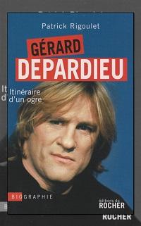 RIGOULET Patrick – Gérard Depardieu – Le Rocher