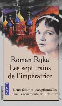 RIJKA Roman – Les sept trains de l'impératrice – Pocket