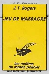 ROGERS J.T. – Jeu de massacre – Le masque