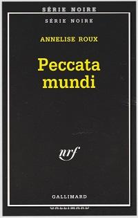 ROUX Annelise – Peccata mundi - Gallimard