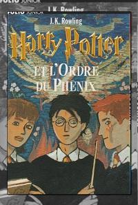 ROWLING J.K. – Harry Potter et l'ordre du phénix - Folio