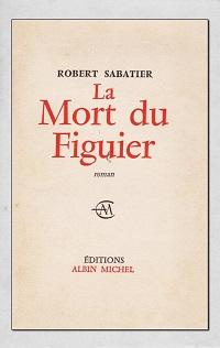 SABATIER Robert – La mort du figuier
