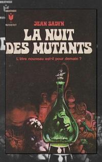 SADYN Jean – La nuit des mutants – Marabout