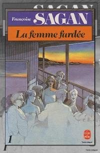 SAGAN Françoise – La femme fardée 1 – Le livre de poche