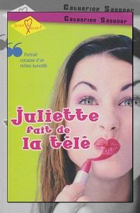 SANDNER Catherine – Juliette fait de la télé – Editions de la Seine