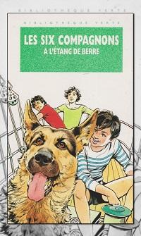 SECHAN Olivier – Les six Compagnons à l'étang de Berre - Hachette
