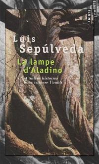 SEPULVEDA Luis – La lampe d'Aladino - Points