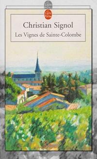 SIGNOL Christian – Les vignes de Sainte-Colombe – Le Livre de poche