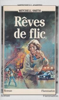 SMITH Mitchell – Rêves de flic - Flammarion