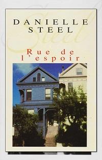 Rue de l'espoir de Danielle STEEL – France loisirs