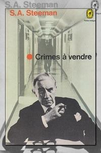 STEEMAN Stanislas-André – Crimes à vendre – Le Livre de poche