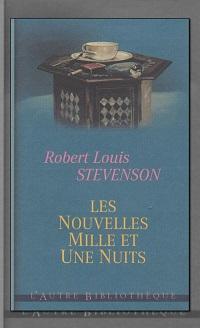 STEVENSON Robert Louis – Les nouvelles mille et une nuits – France Loisirs