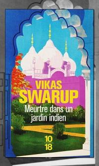 SWARUP Vikas – Meurtre dans un jardin indien
