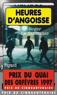 TAILLANTER Roger Le – Heures d'angoisse