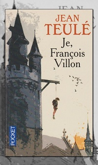 TEULE Jean – Le François Villon - Pocket