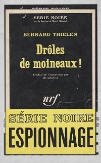 THIELEN Bernard – Drôles de moineaux ! - Gallimard