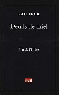 THILLIEZ Franck – Deuils de miel
