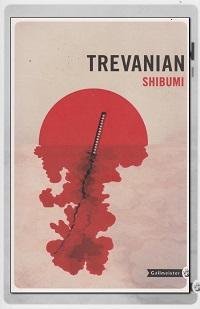 TREVANIAN – Shibumi - Gallmeister