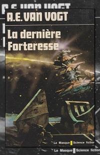 VAN VOGT A.E. – La dernière forteresse – Le masque