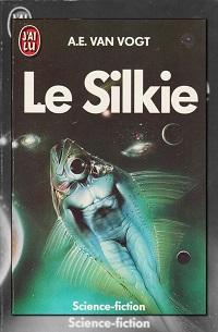 Le Silkie d'Alfred E. VAN VOGT, J'ai lu