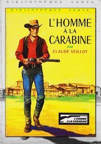 VEILLOT Claude – L'homme à la carabine