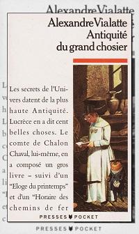 VIALATTE Alexandre – Antiquité du grand chosier