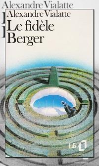 VIALATTE Alexandre – Le fidèle Berger