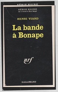 VIARD Henri – La bande à Bonape - Gallimard