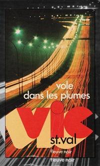 VIC ST. VAL – Vic St-Val vole dans les plumes