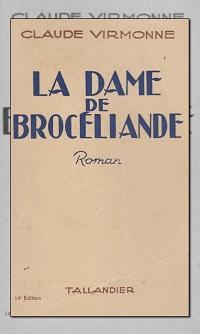 VIRMONNE Claude – La dame de Brocéliande - Tallandier