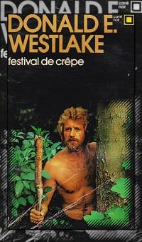 WESTLAKE Donald – Festival de crêpe
