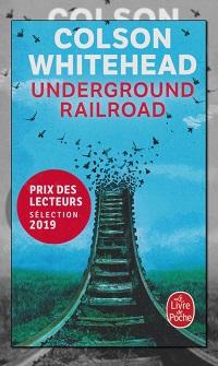 WHITEHEAD Colson – Underground railroad – Le Livre de poche