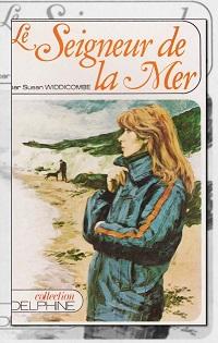 WIDDICOMBE Susan – Le seigneur de la mer