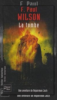 WILSON F. Paul – La tombe – Fleuve Noir