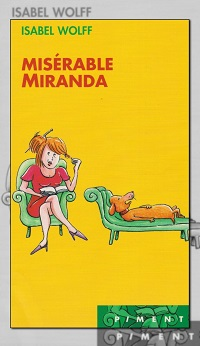 WOLF Isabel – Misérable Miranda – France Loisirs