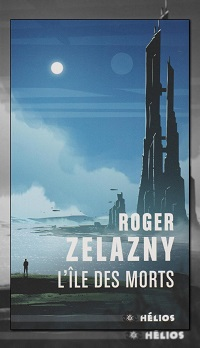 ZELAZNY Roger – L'île des morts - Hélios