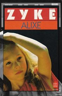 ZYKE Cizia – Alixe – Le Livre de Poche
